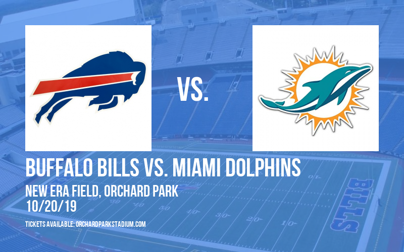Buffalo Bills vs. Miami Dolphins at New Era Field