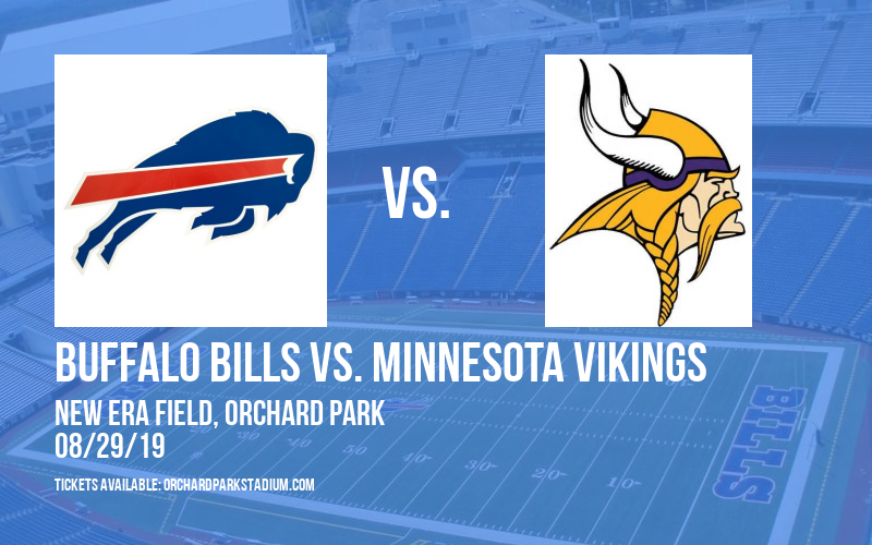 NFL Preseason: Buffalo Bills vs. Minnesota Vikings at New Era Field